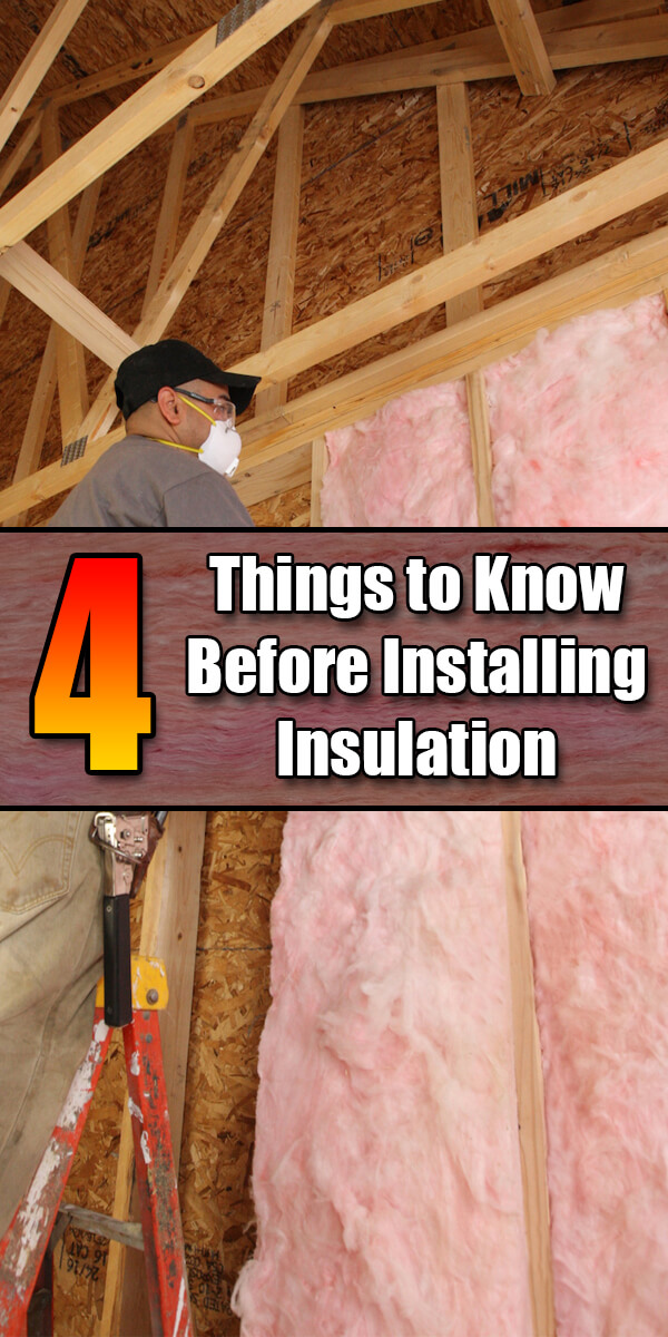 4 Things to Know Before Installing Insulation - Mr. DIY Guy