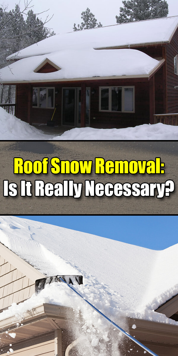 Roof Snow Removal Is It Really Necessary - Mr. DIY Guy