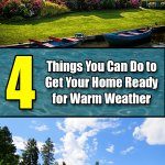 4 Things You Can Do to Get Your Home Ready for Warm Weather - Mr. DIY Guy
