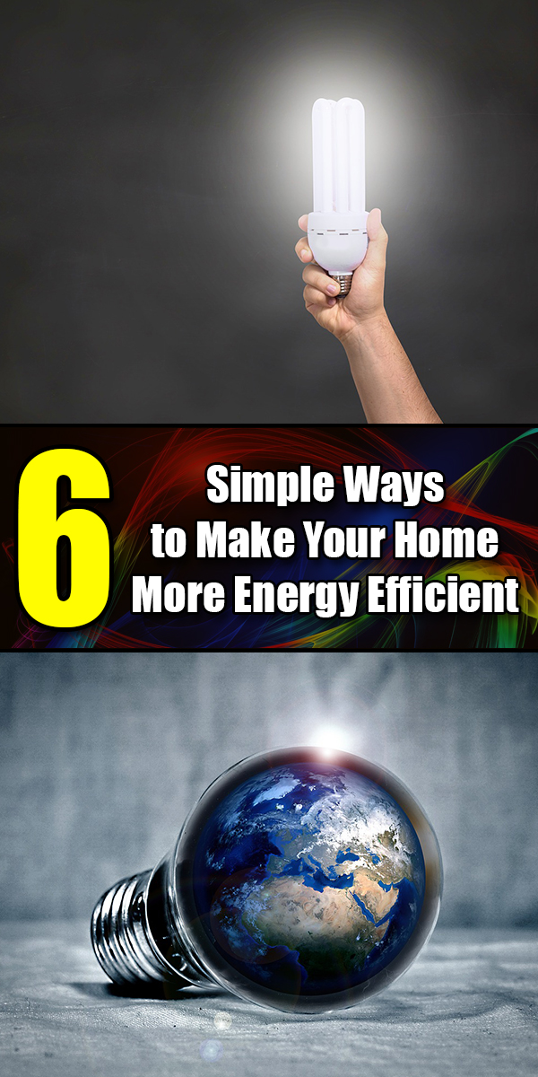6 Simple Ways to Make Your Home More Energy Efficient - Mr. DIY Guy
