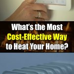Gas vs. Electricity vs. The Rest - Which is the Most Cost-Effective Way to Heat Your Home? - Mr. DIY Guy