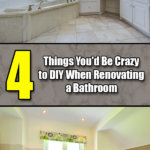 4 Things You'd Be Crazy to DIY When Renovating a Bathroom - Mr. DIY Guy